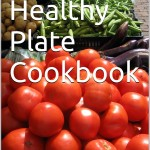 Deb's Healthy Plate Cookbook